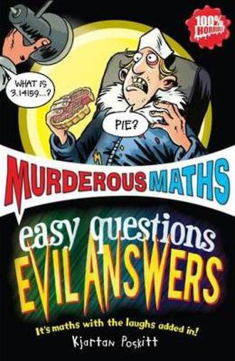 Murderous Maths Easy Questions Evil Answers