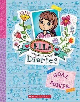 Ella Diaries #13 Goal Power