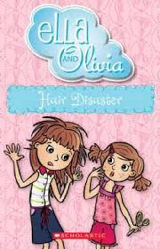 Ella and Olivia #15 Hair Disaster