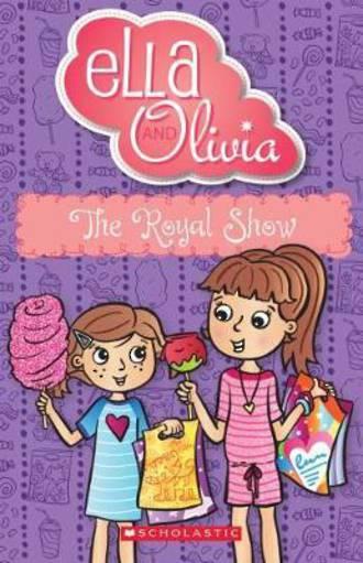 Ella and Olivia #23 The Royal Show