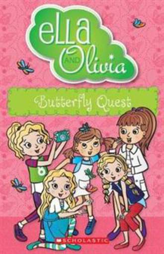 Ella and Olivia #27 Butterfly Quest