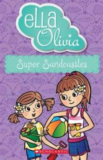 Ella and Olivia #28 Super Sandcastles