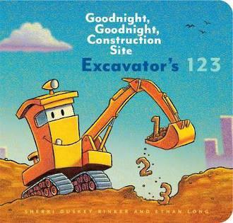 Excavator's 123 Goodnight, Goodnight, Construction Site
