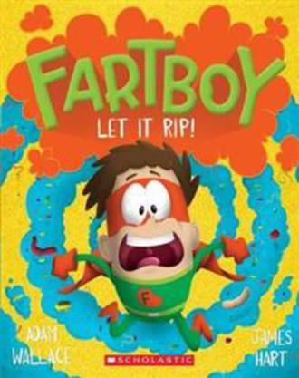 Fartboy #4 Let it Rip