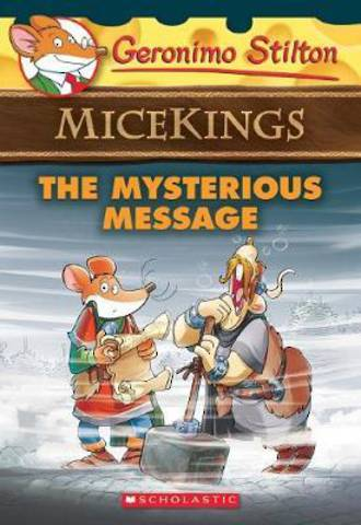Geronimo Stilton Micekings #5 Mysterious Message