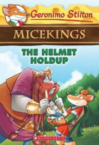 Geronimo Stilton Micekings #6 Helmet Holdup