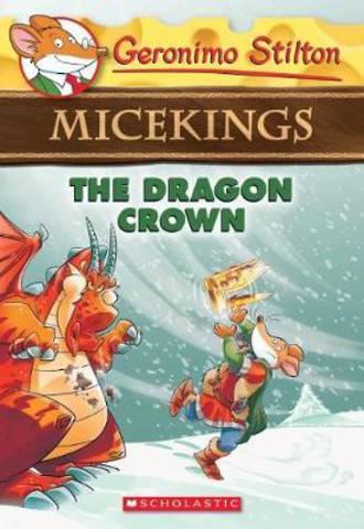Geronimo Stilton Micekings #7 The Dragon Crown