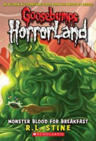 Goosebumps Horror Land #3 Monster Blood For Breakfast