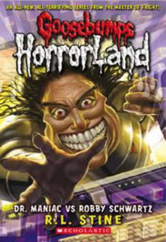Goosebumps Horror Land #5 Dr Maniac vs Robby Scwartz
