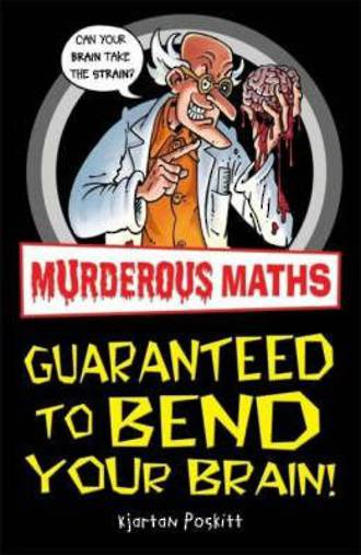 Murderous Maths Guaranteed to Bend Your Brain
