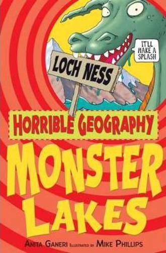Horrible Geography Monster Lakes