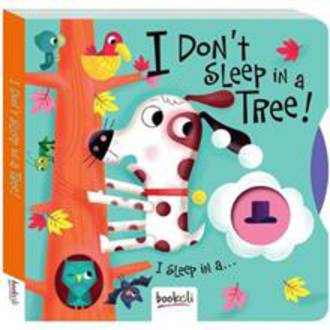 I Don't Sleep in a Tree