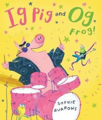 Ig Pig and Og Frog