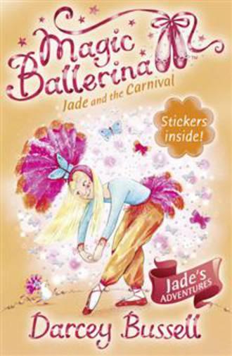 Magic Ballerina #22 Jade and the Carnival