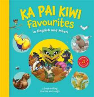 Ka Pai Kiwi Favourites (Hardback)