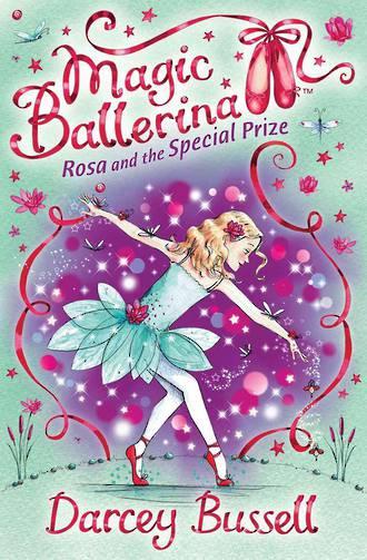 Magic Ballerina #11 Rosa and the Magic Dream