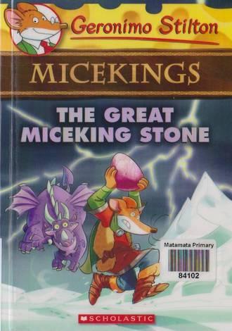 Geronimo Stilton Micekings #8 the Great Miceking Stone