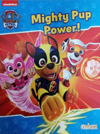 Paw Patrol - Mighty Pup Power!