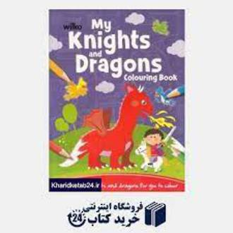 My knights and dragons colouring book