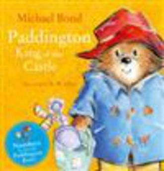 Paddington King of the Castle