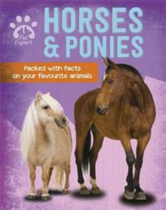 Pet Expert: Horses and Ponies