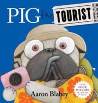 Pig the Tourist (Hardback)