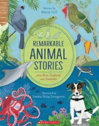 Remarkable Animal Stories from New Zealand and Australia