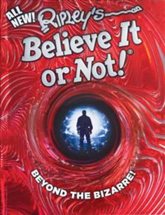 Ripley's Believe It or Not! Beyond the Bizarre, Volume 16