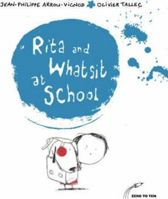 Rita and Whatsit at School