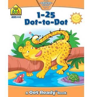 School Zone Get Ready! 1-25 Dot to Dot