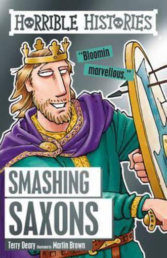 Horrible Histories Smashing Saxons