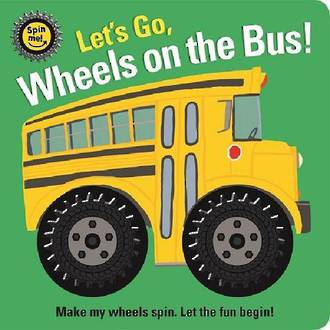 Spin Me Lets Go Wheels On The Bus