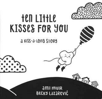 Ten Little Kisses for You