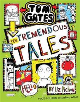 Tom Gates #18 Ten Tremendous Tales
