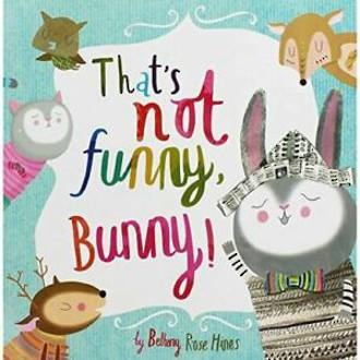That's Not Funny Bunny