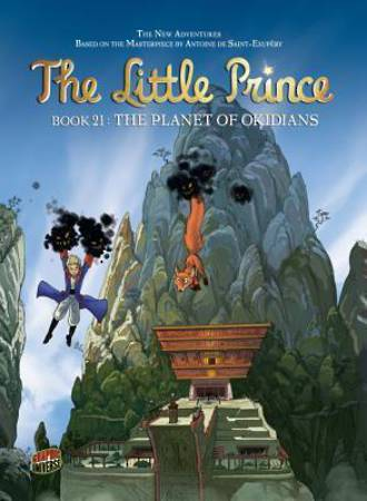 The Little Prince Book 21 The Planet Of Okidians