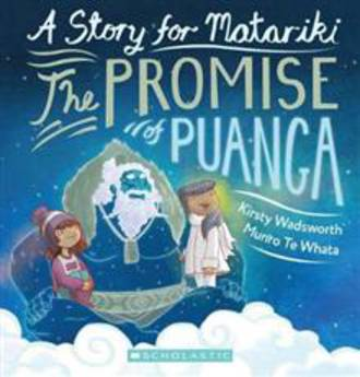 A Story for Matariki The Promise of Puanga