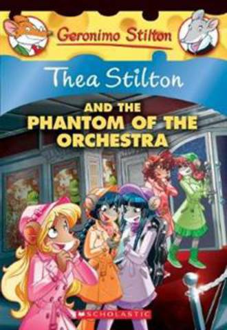 Thea Stilton And the Phantom of the Orchestra #29