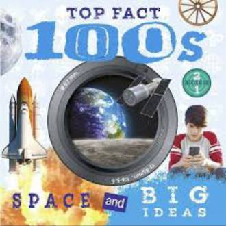 Top Facts 100s Space & Big Ideas