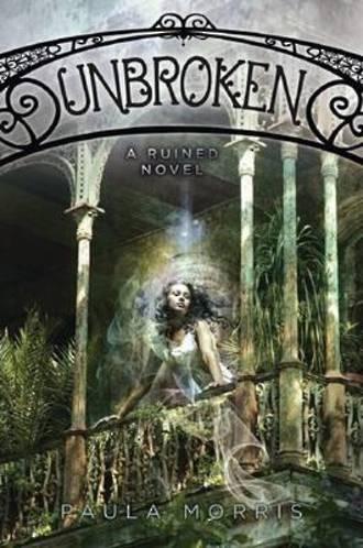 Unbroken A Ruined Novel