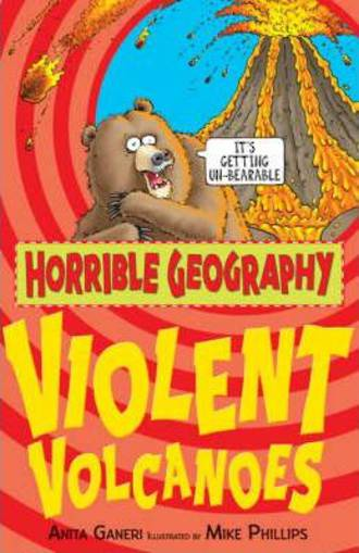 Horrible Geography Violent Volcanoes