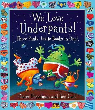 We Love Underpants