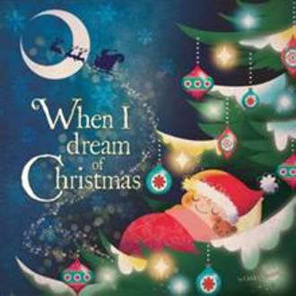 When I Dream Of Christmas
