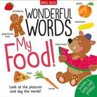 Wonderful Words: My Food! (Hardback)