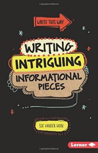 Writing Intriguing Informational