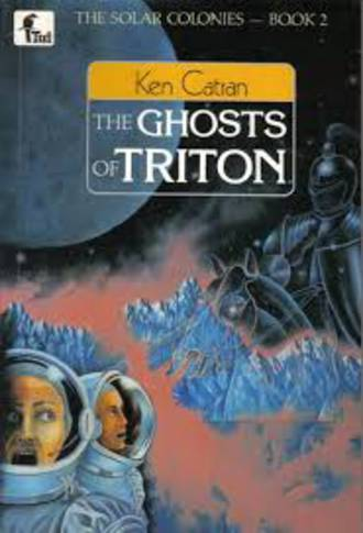 The ghosts of Triton by Ken Catran