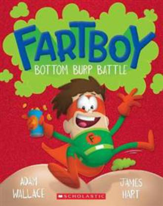 Fartboy #5 Bottom Burp Battle
