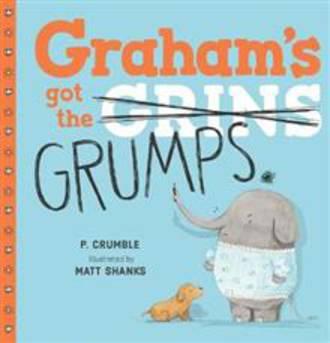 Graham's Got The Grumps (Hardback)