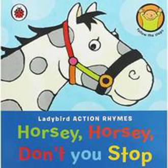 Horsey, Horsey, Don't You Stop
