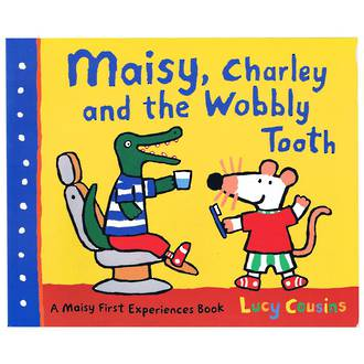 Maisy, Chaley and the Wobbly Tooth